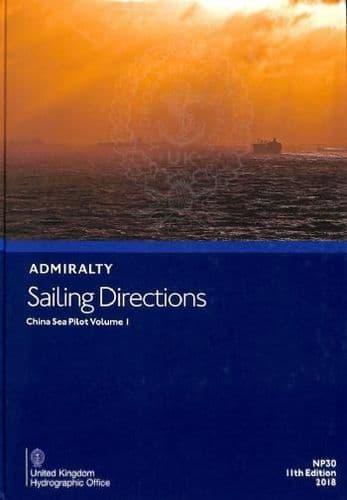 NP30 - Admiralty Sailing Directions: China Sea Pilot Volume 1